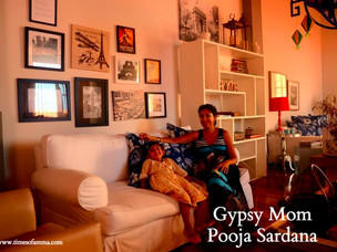 Gypsy Moms : Featuring Pooja Sardana