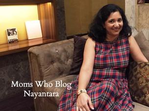 Moms Who Blog : Nayantara Hegde-Karkhanis