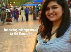 Inspiring Mompreneur: Arthi Ramaiah