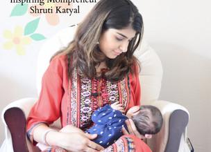 Inspiring Mompreneur : Shruti Katyal