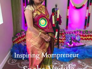 Inspiring Mompreneur : Sneha Vedula