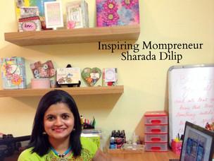 Inspiring Mompreneur : Sharada Dilip