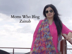 Moms Who Blog : Zainab