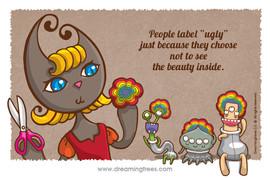人們標籤「醜」只因為 他們選擇不去發掘它的美