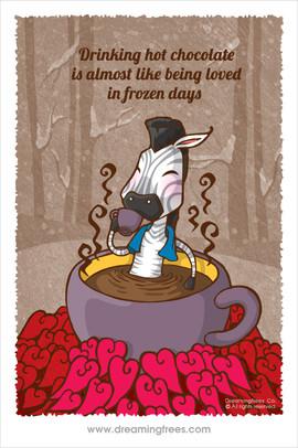 天寒地凍 飲一杯熱朱古力 心頭湧上被愛感覺 是一種幸福吧!