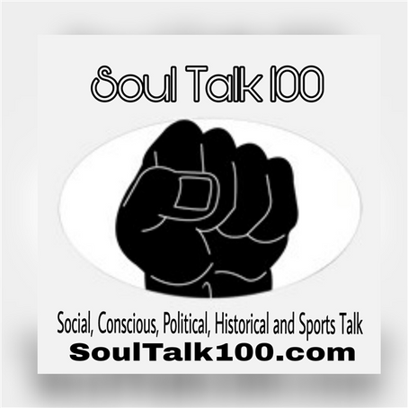 Entertainment | Soul Talk 100: Putting the Soul Into Talk Radio