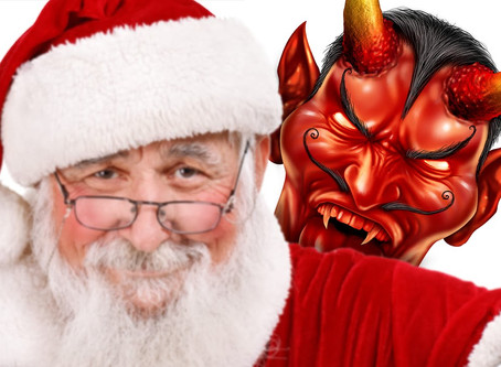 Christmas is Satan's Season, Santa (Satan) Claus (Lucas or Lucifer), The Great Deceiver, Lets Co
