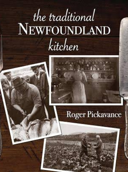 """""""The Traditional Newfoundland Kitchen"""" by Roger Pickavance"""