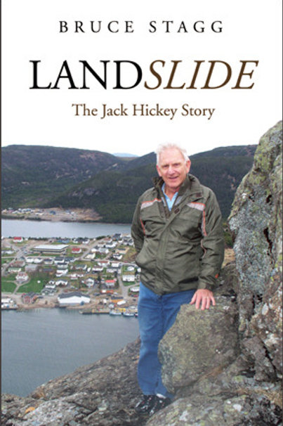 """""""Landslide: The Jack Hickey Story"""" by Bruce Stagg"""