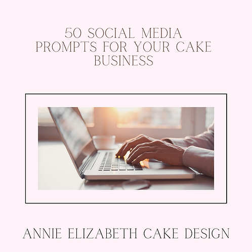 5o Social media prompts for your cake business