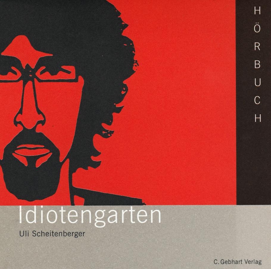 Idiotengarten 2005