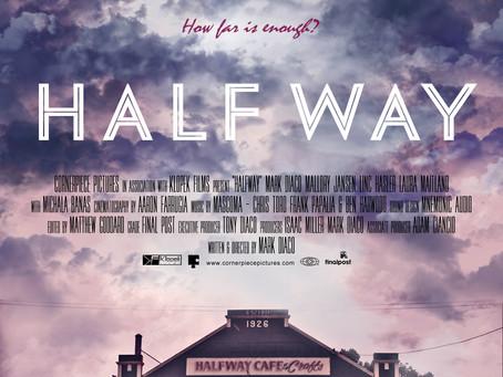 HALF WAY (Trailer)