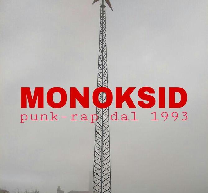 Monoksid, punk-rap dal 1993...la nuova rubrica!