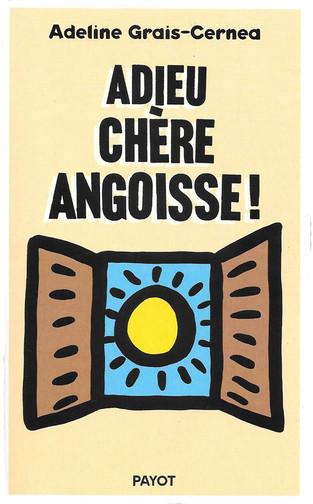 """""""Adieu chère angoisse !"""" Adeline Grais-Cernea"""