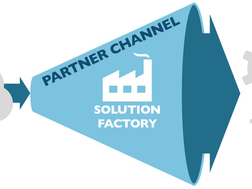 Turn Your Partner Channel into a Solutions Factory