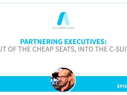Partnering Executives: Out of the Cheap Seats, Into the C-Suite