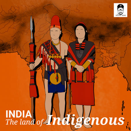 India; The land of the Indigenous