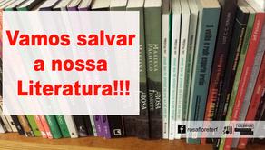 A Literatura no Brasil pede Socorro!!!