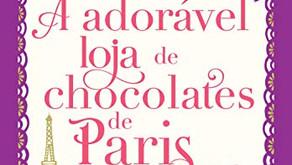 (Livre)ando - A Adorável Loja de Chocolates de Paris