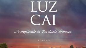 (Livre)ando - Onde a Luz Cai - no crepúsculo da Revolução Francesa
