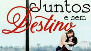"""(Livre)ando- """"Juntos e sem Destino"""" Giovana Soares"""