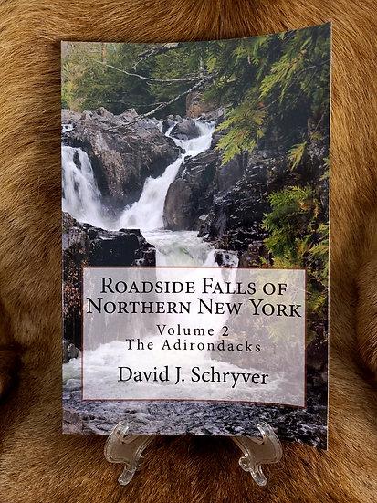Roadside Falls of Northern New York: Volume 2, The Adirondacks