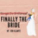 Copy of Meet the Bride_ (4).png