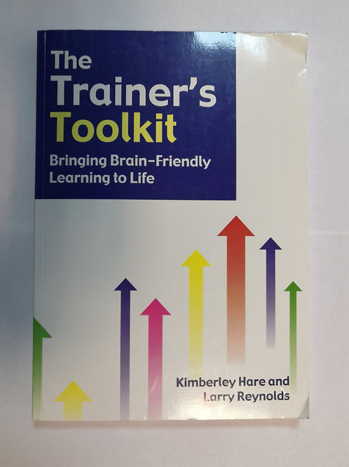 """Книга """"The Trainer's Toolkit: Bringing brain-friendly learning to life"""""""