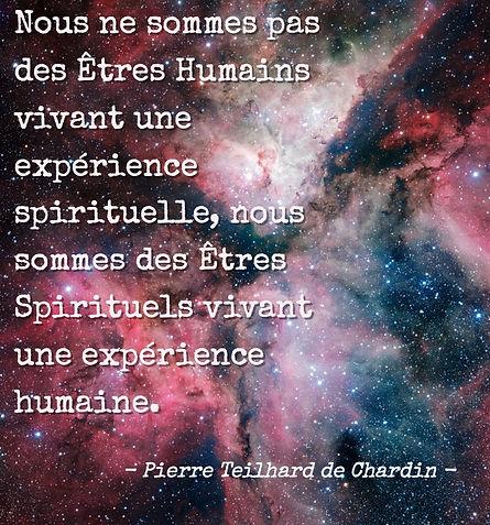 Pierre Teilhard de Chardin, Citation, Être Spirituel, Expérience Humaine, Éveil, Multidimensionnel
