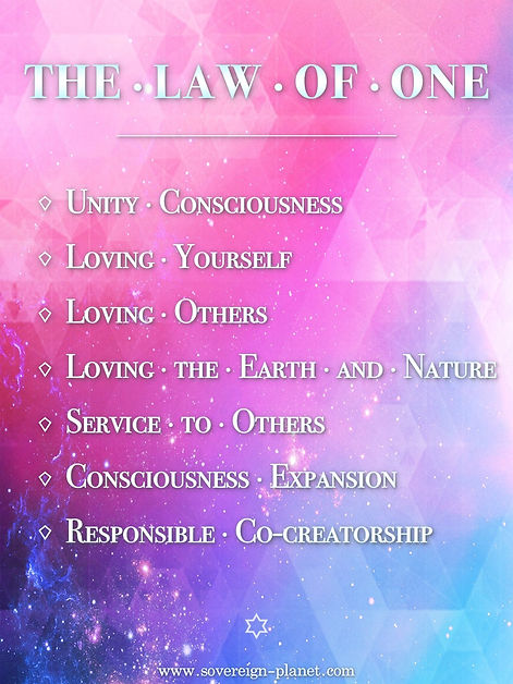 The Law of One, Universal Laws, Service to Others, Ascension, Awakening