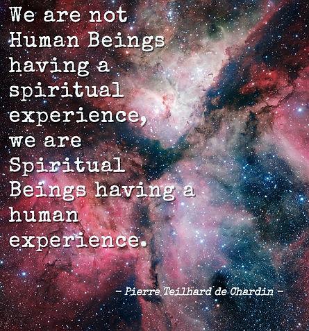 Pierre Teilhard de Chardin, Quote, Spiritual Beings, Human Experience, Awakening, Multidimensional
