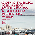Going Public: Iceland's Journey to a Shorter Working Week