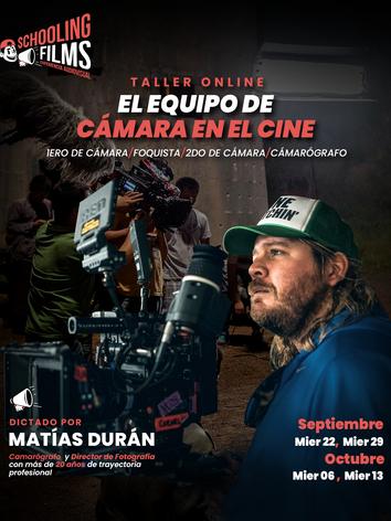 Flyer - El equipo de cámara en el cine - Dictado por Matías Durán - en Schooling Films.png
