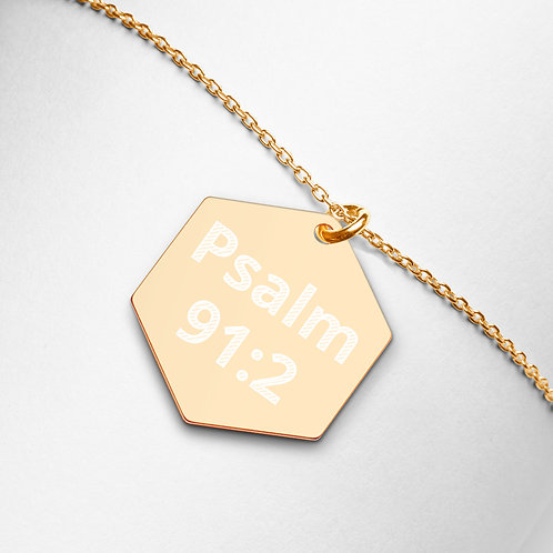 "Engraved Hexagon Necklace ""Psalm 91:2"""