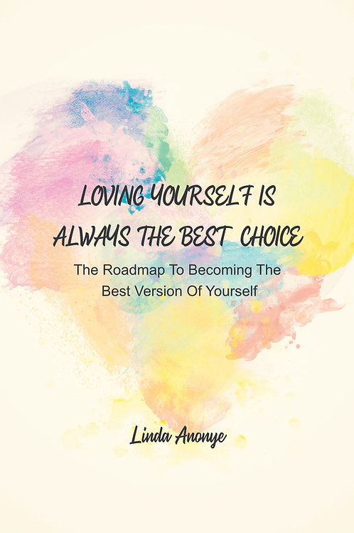 Loving Yourself Is Always The Best Choice (pdf)