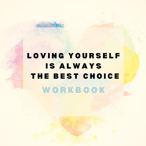 [Workbook] Loving Yourself Is Always the Best Choice