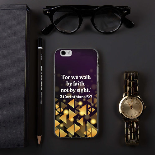 """iPhone Case """"Walk By Faith"""""""