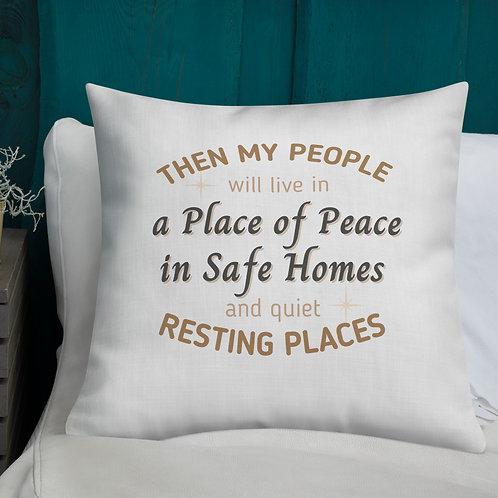 "Premium Pillow ""Safe Home"""