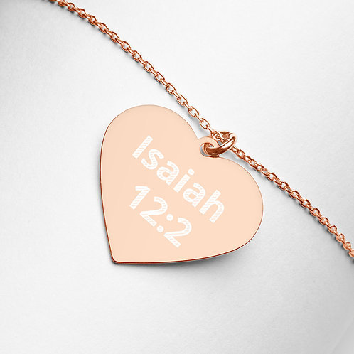 """Engraved Heart Necklace """"Isaiah 12:2"""""""