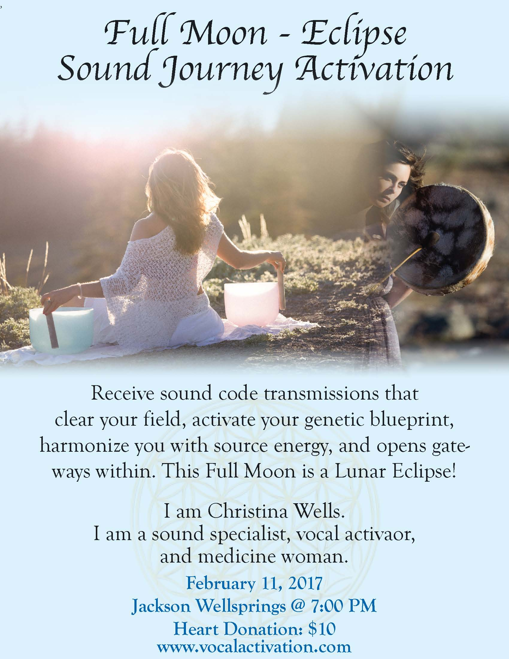 February 11th 7pm Full Moon Eclipse Sound Journey Activation