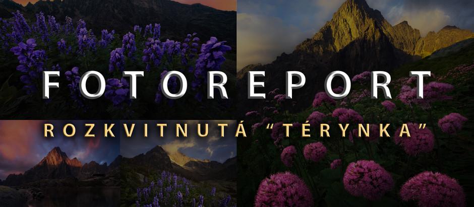 "FOTOREPORT - Rozkvitnutá ""Térynka"""
