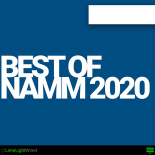 The Best of NAMM 2020