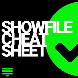 ShowFile Cheat Sheet