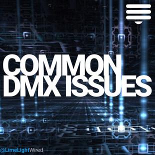 Common DMX Troubleshooting