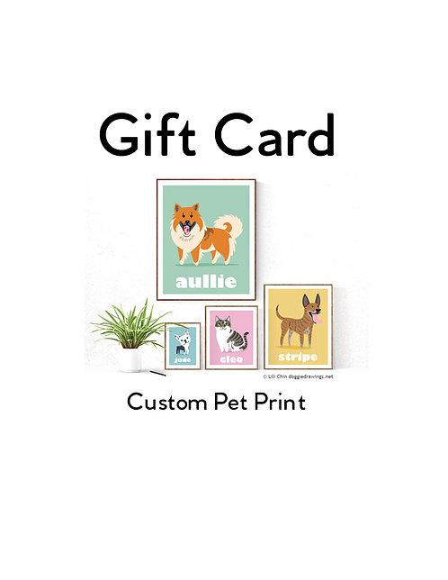 Gift Card (Digital) for a Custom Pet Print