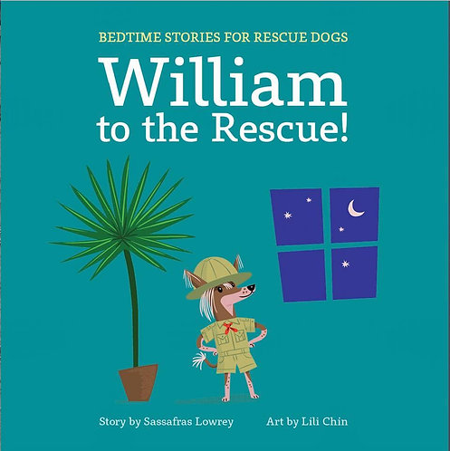 William To The Rescue -SIGNED COPY - by Sassafras Lowrey & Lili Chin