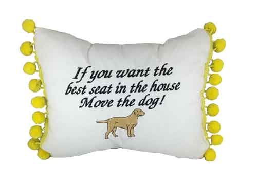 "Pillow  ""...Move the dog"" with Yellow Labrador"