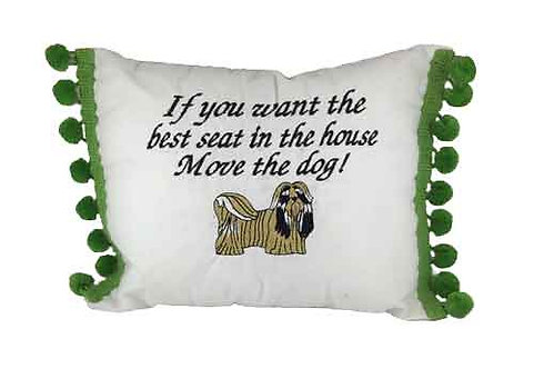 "Pillow ""...Move the dog"" with ShihTzu"