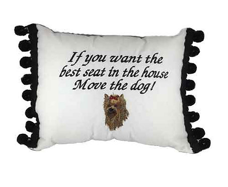"Pillow ...""Move the dog"" with Yorkshire Terrier"