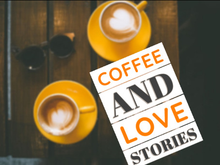 Coffee and love stories- the perfect match
